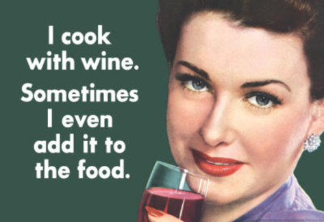 i-cook-with-wine-sometimes-even-add-it-to-food-funny-poster